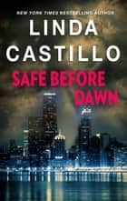 Safe Before Dawn ebook by Linda Castillo
