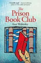 The Prison Book Club ebook by Ann Walmsley