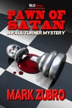 Pawn of Satan ebook by Mark Zubro