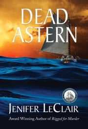 Dead Astern ebook by Jenifer LeClair