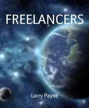 FREELANCERS ebook by Larry Payne
