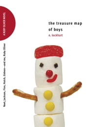 The Treasure Map of Boys - Noel, Jackson, Finn, Hutch, Gideon--and Me, Ruby Oliver ebook by E. Lockhart