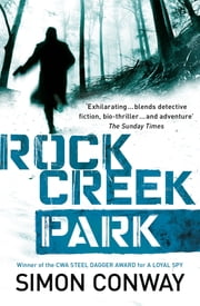 Rock Creek Park ebook by Simon Conway