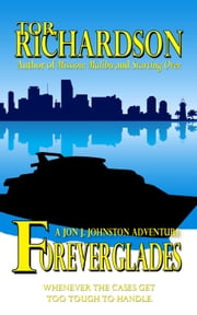 Foreverglades ebook by Tor Richardson
