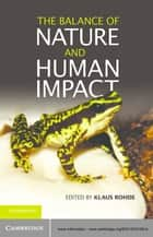 The Balance of Nature and Human Impact ebook by Klaus Rohde