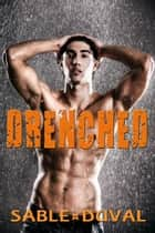 Drenched ebook by Sable Duval