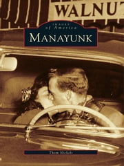 Manayunk ebook by Thom Nickels