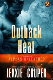 Outback Heat ebook by Lexxie Couper