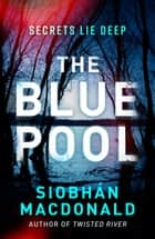 The Blue Pool ebook by