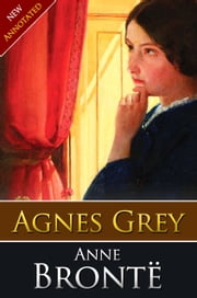 AGNES GREY Classic Novels: New Illustrated [Free Audiobook Links] ebook by anne brontë
