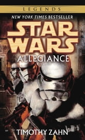 Allegiance: Star Wars Legends ebook by Timothy Zahn