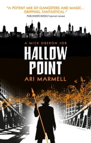Hallow Point - A Mick Oberon Job Book 2 ebook by Ari Marmell