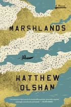 Marshlands ebook by Matthew Olshan