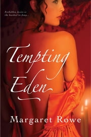 Tempting Eden ebook by Margaret Rowe
