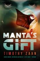 Manta's Gift ebook by Timothy Zahn