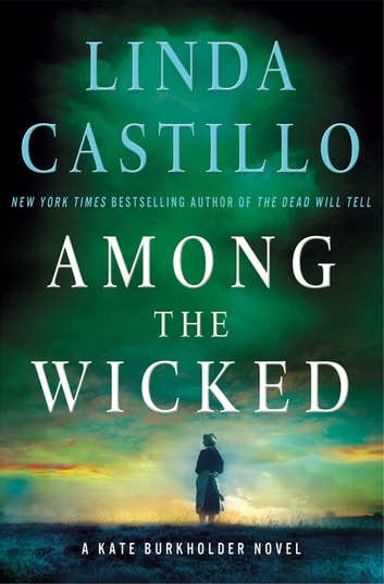 Among the Wicked - A Kate Burkholder Novel ebook by Linda Castillo