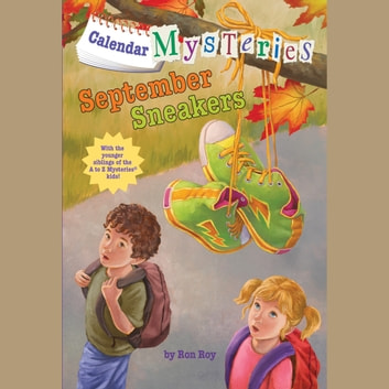 Calendar Mysteries #9: September Sneakers audiobook by Ron Roy