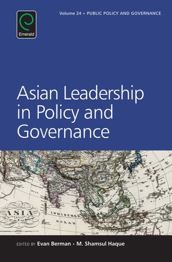 Asian Leadership in Policy and Governance ebook by