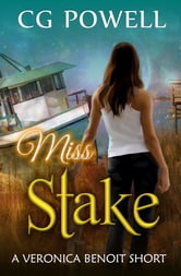 Miss Stake ebook by C.G. Powell
