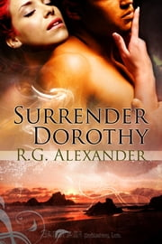 Surrender Dorothy ebook by R.G. Alexander