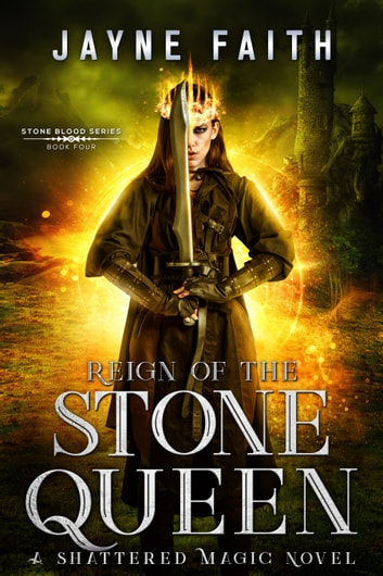 Reign of the Stone Queen ebook by Jayne Faith