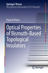Optical Properties of Bismuth-Based Topological Insulators ebook by Paola Di Pietro