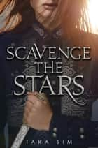 Scavenge the Stars ebook by