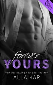 Forever Yours ebook by Alla Kar