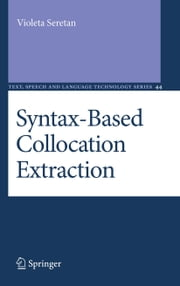 Syntax-Based Collocation Extraction ebook by Violeta Seretan