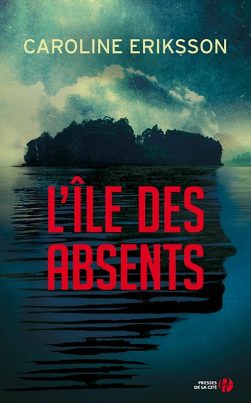 L'Île des absents ebook by Caroline ERIKSSON