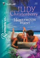 Honeymoon Hunt ebook by Judy Christenberry