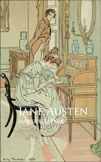 Mansfield Park - Bestsellers and famous Books ebook by Jane Austen