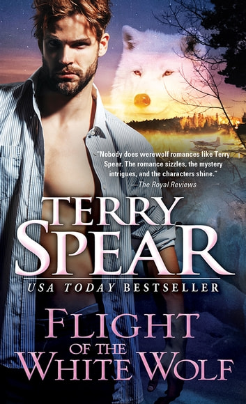 Flight Of The White Wolf Ebook By Terry Spear 9781492655794
