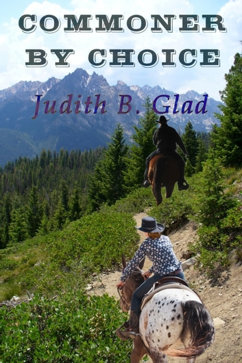 Commoner By Choice ebook by Judith B. Glad