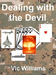 Dealing with the Devil ebook by Vic Williams