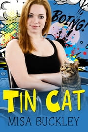 Tin Cat ebook by Misa Buckley