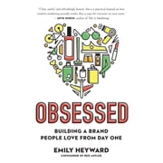 Obsessed - Building a Brand People Love from Day One audiobook by Emily Heyward