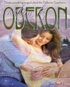Oberon Boxed Set #2 (Books 4-6) Return to Oberon! ebook by P.G. Forte