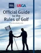 Official Guide to the Rules of Golf ebook by R&A R&A