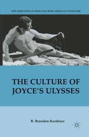 The Culture of Joyce's Ulysses ebook by R. Kershner