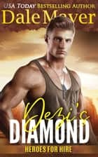 Dezi's Diamond ebook by Dale Mayer