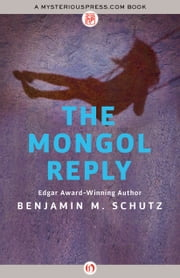 The Mongol Reply ebook by Benjamin M. Schutz