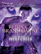 From The Mists Of Wolf Creek (Mills & Boon Intrigue) ebook by Rebecca Brandewyne
