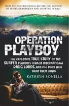 Operation Playboy ebook by Kathryn Bonella