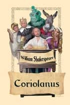 The Tragedy of Coriolanus ebook by William Shakespeare