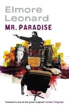 Mr Paradise ebook by Elmore Leonard