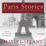 Paris Stories audiobook by Mavis Gallant, Michael Ondaatje