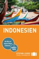Stefan Loose Reiseführer Indonesien - mit Downloads aller Karten ebook by Moritz Jacobi, Christian Wachsmuth, Mischa Loose