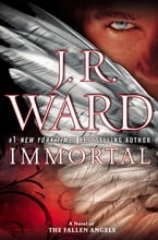 Immortal, A Novel of the Fallen Angels