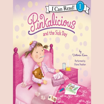 pinkalicious and the sick day audiobook by victoria kann
